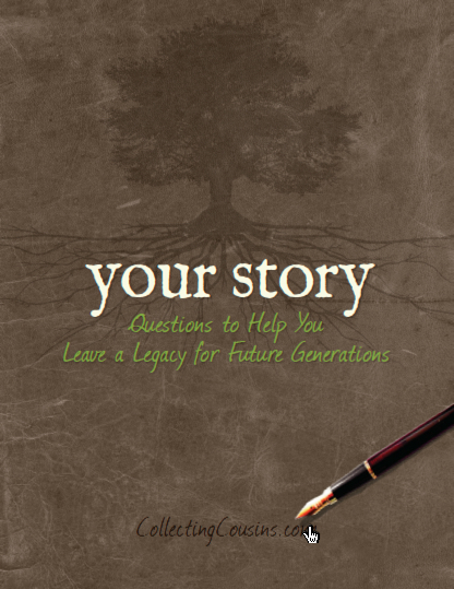 Your Story: Questions to Helo You Leave a Legacy for Future Generations